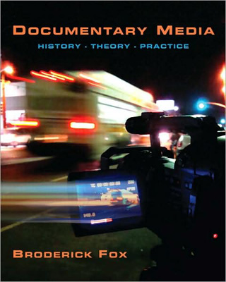 Documentary Media - History Theory Practice