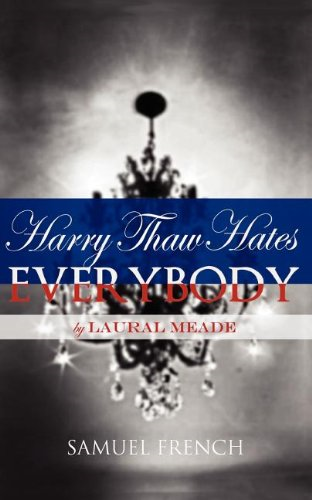 Harry Thaw Hates Everybody (SKU 1166559526)