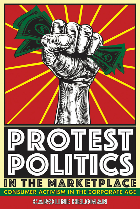 Protest Politics In The Marketplace (SKU 1179868226)