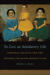 To Live An Antislavery Life